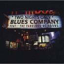Two Nights Only - Live/Blues Company