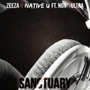 Sanctuary (feat. Non+Ultra)/Zeeza & Native U