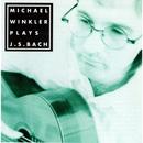 Michael Winkler Plays Bach/Michael Winkler
