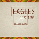 Selected Works (1972-1999)/Eagles