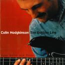 The Bottom Line/Colin Hodgkinson