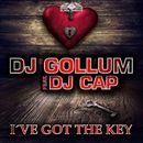 I've Got the Key (feat. DJ Cap) (Remixes)/DJ Gollum
