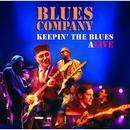 Keepin' the Blues Alive/Blues Company