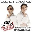 Du lebst ja immer noch du altes Arschloch/Jochen Calypso