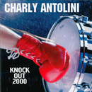 Knock Out 2000/Charly Antolini