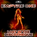 Lost in the Discotheque (Remixes)/Empyre One