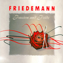 Passion And Pride/Friedemann