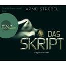 Das Skript (Gekürzte Fassung)/Arno Strobel