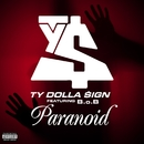 Paranoid (feat. B.o.B)/Ty Dolla $ign