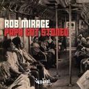 Papa Got Stoned/Rob Mirage
