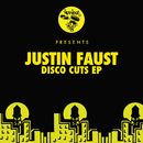 Disco Cuts EP/Justin Faust