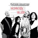 Platinum Collection/Horkyze Slize