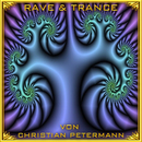 Rave & Trance/Christian Petermann