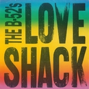 Love Shack [edit] / Channel Z [Digital 45]/The B-52's