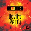 Devil's Party (Radio Edit)/Rivero
