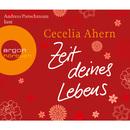 Zeit deines Lebens (Gekürzte Fassung)/Cecelia Ahern