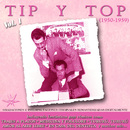 Tip y Top [1950 - 1959] (Remastered)/Tip y Top