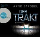 Der Trakt (Gekürzte Fassung)/Arno Strobel