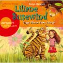 Liliane Susewind - Tiger küssen keine Löwen (Gekürzte Fassung)/Tanya Stewner