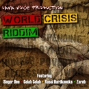 World Crisis Riddim/Lava Voice Production