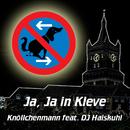 Ja, Ja in Kleve (feat. DJ Haiskuhl)/Knöllchenmann