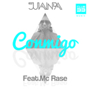 Conmigo [feat. Mc Rase]/Juanpa