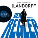Der Regler (Gekürzte Fassung)/Max Landorff