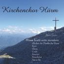 Missa horti ante montem/Kirchenchor Hürm