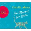Ein Moment fürs Leben (Gekürzte Fassung)/Cecelia Ahern