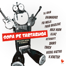 Sopa de Tartaruga [Beats & Rhymes Inspired By The Ruffcats]/Sopa de Tartaruga (Beats & Rhymes Inspired By The Ruffcats)