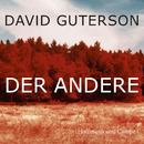 Der Andere (Gekürzt)/David Guterson