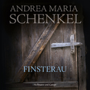 Finsterau (Gekürzt)/Andrea Maria Schenkel