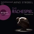 Das Rachespiel (Gekürzte Fassung)/Arno Strobel
