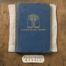 Pedestrian Verse (Deluxe Edition)/Frightened Rabbit