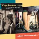 Komm ein bisschen mit.../Lady Sunshine & the Candy Kisses