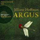 Argus (Ungekürzte Fassung)/Jilliane Hoffman