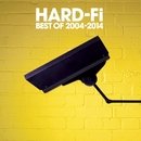 Best Of 2004 - 2014/Hard-Fi