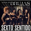 Noche de Brujas [Witches Night]/Sexto Sentido