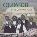 The Way We Are/Clover