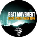 Black Stones / Warm Room/Beat Movement