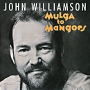 Mulga To Mangoes/John Williamson
