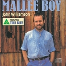Mallee Boy/John Williamson