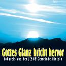 Gottes Glanz bricht hervor/Jesus!Gemeinde Rinteln