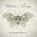 Als Munition die Illusion/Captain's Diary