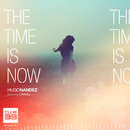 The Time Is Now (feat. Cakau)/Hugo Nandez