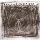 No Existe/Tom Liwa & No Existe