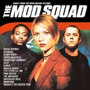 The Mod Squad (Music from the MGM Motion Picture)/The Mod Squad