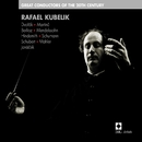 Great Conductors Of The 20th Century: Rafael Kubelik/Rafael Kubelík