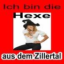 Ich bin die Hexe aus dem Zillertal/Hexe aus dem Zillertal