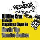 Movin' Up - Wamdue Remix/DJ Mike Cruz, Inaya Day, China Ro
